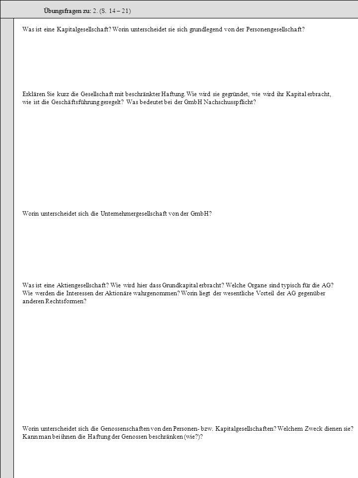 Übungsfragen zu: Übungsfragen zu: 2. (S. 14 – 21)