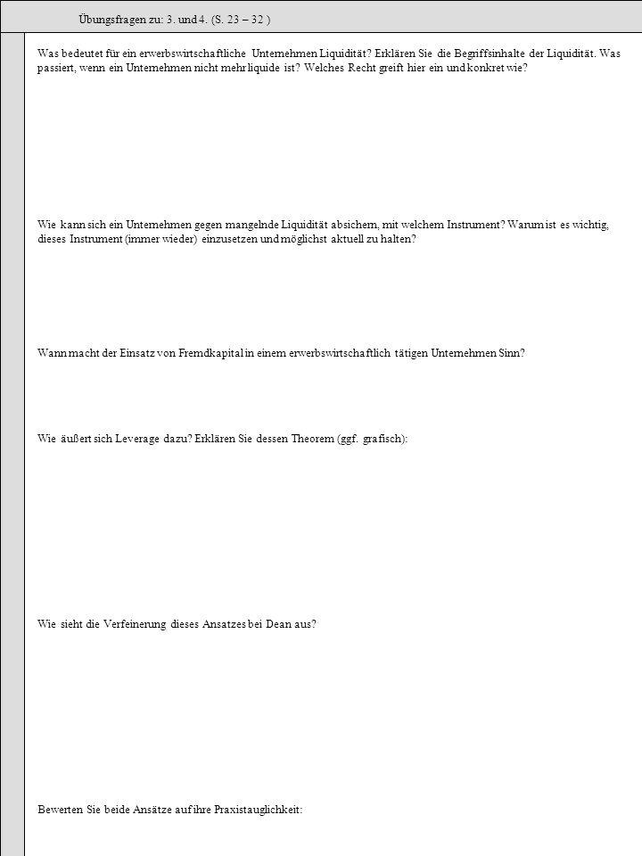 Übungsfragen zu: 3. und 4. (S. 23 – 32 )