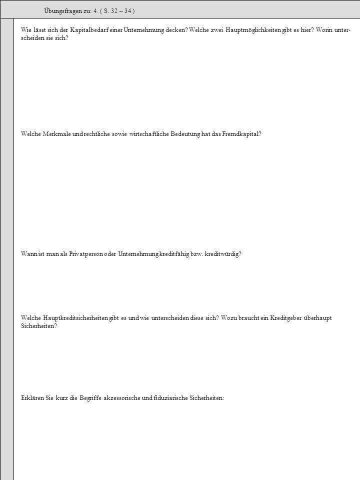 Übungsfragen zu: 4. ( S. 32 – 34 )
