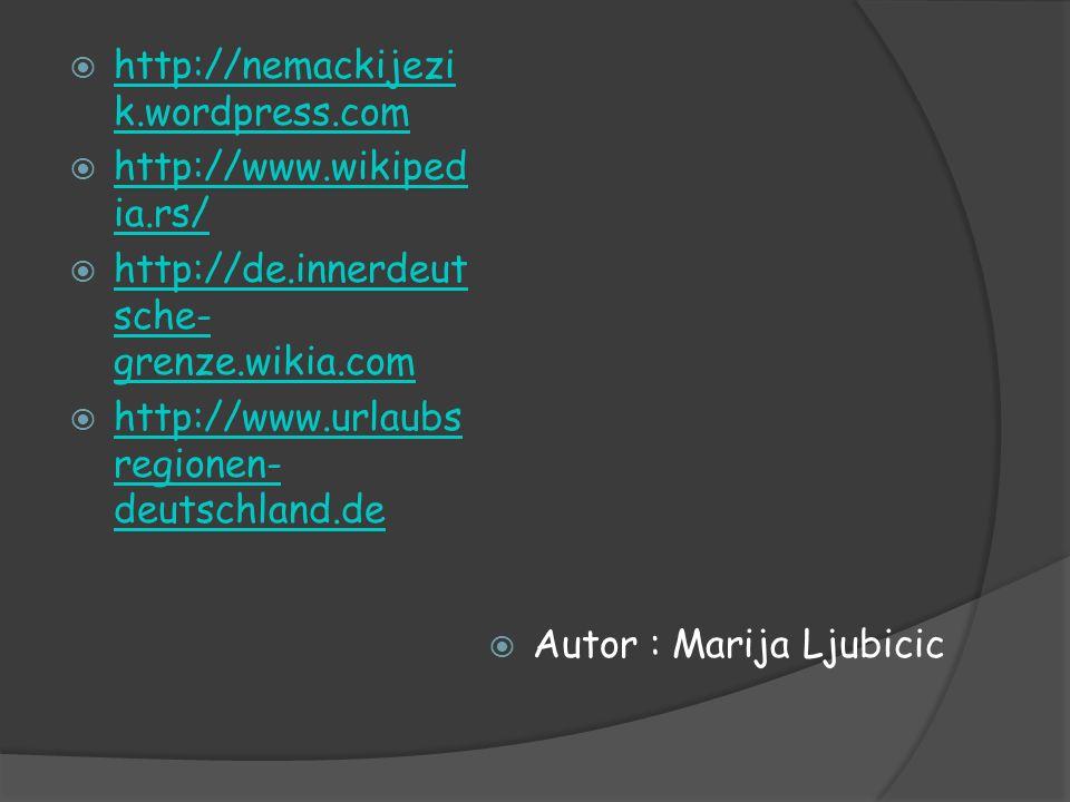 http://nemackijezik.wordpress.com http://www.wikipedia.rs/ http://de.innerdeutsche-grenze.wikia.com.