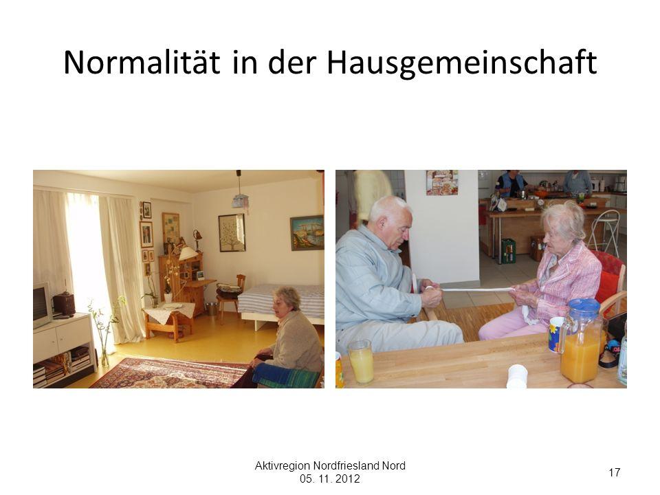 Normalität in der Hausgemeinschaft