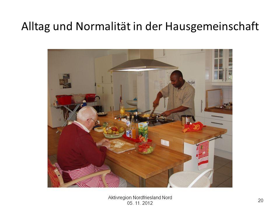 Alltag und Normalität in der Hausgemeinschaft