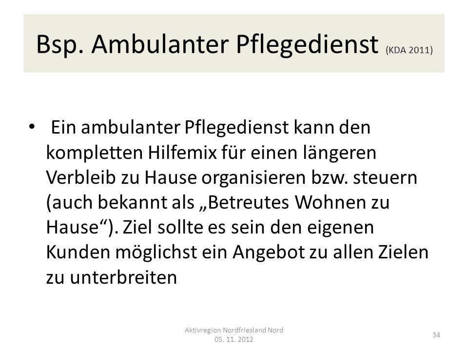 Bsp. Ambulanter Pflegedienst (KDA 2011)