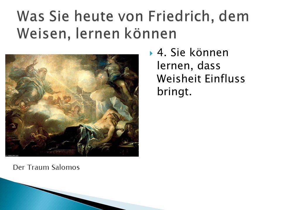 Was Sie heute von Friedrich, dem Weisen, lernen können