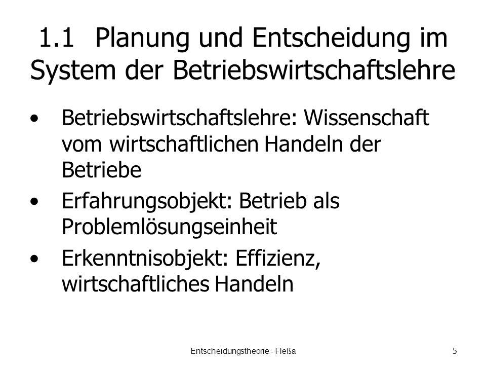 1.1 Planung und Entscheidung im System der Betriebswirtschaftslehre