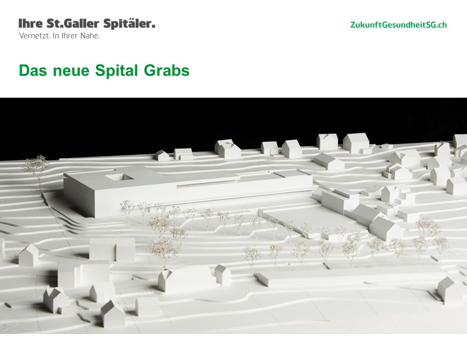 Das neue Spital Grabs Willi Haag
