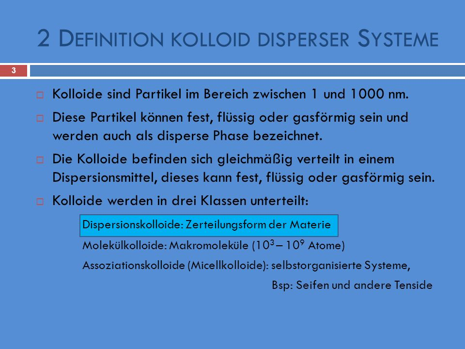 2 Definition kolloid disperser Systeme