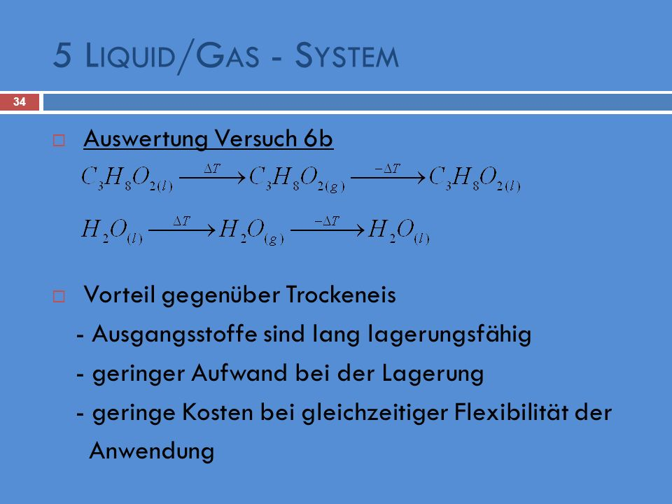 5 Liquid/Gas - System Auswertung Versuch 6b