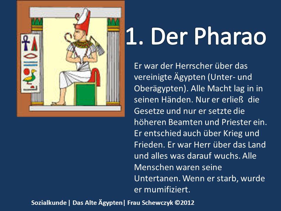 1. Der Pharao