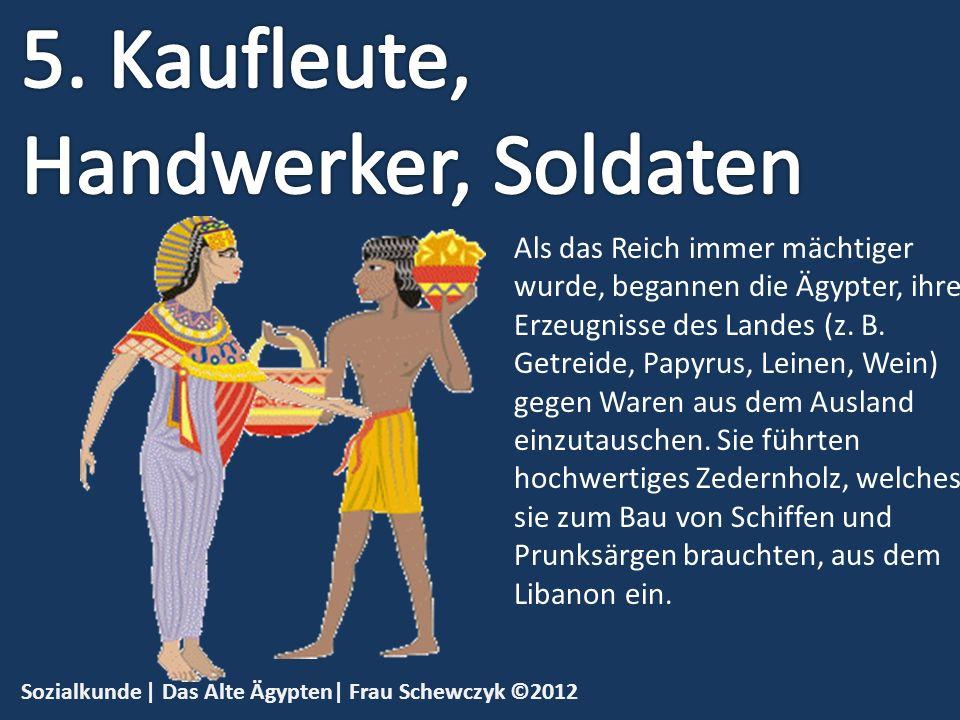 5. Kaufleute, Handwerker, Soldaten