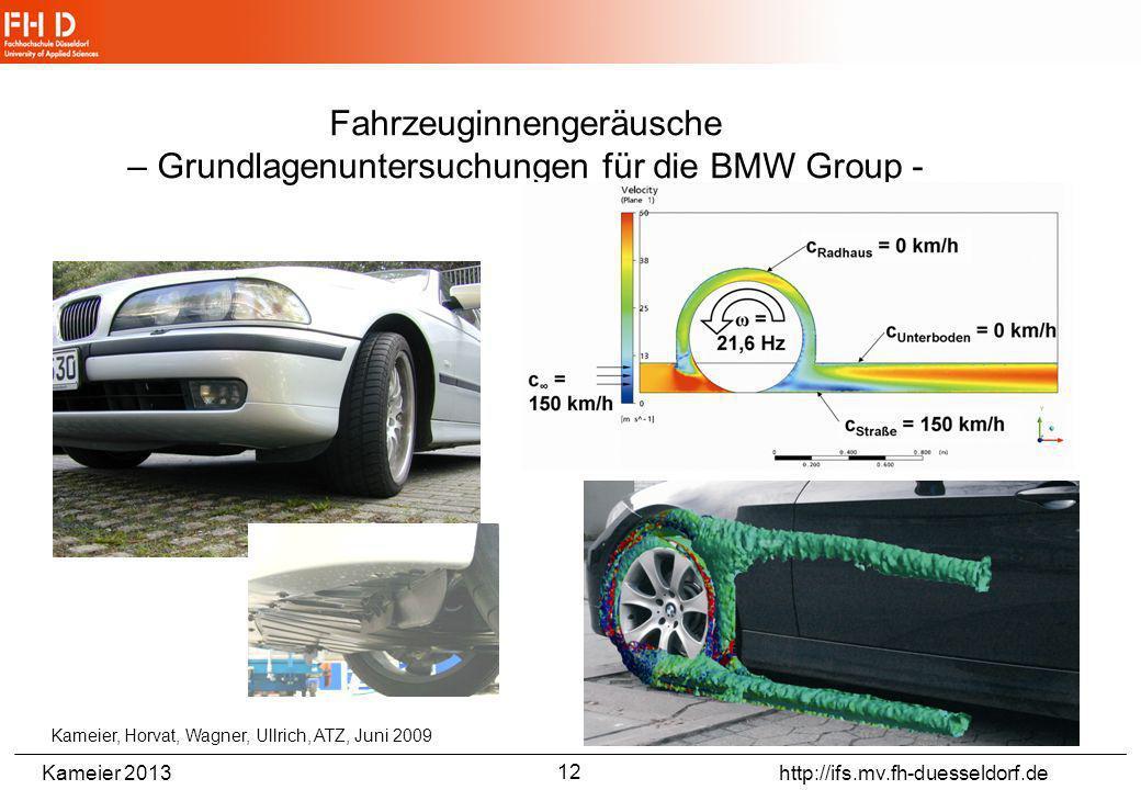 Fahrzeuginnengeräusche – Grundlagenuntersuchungen für die BMW Group -