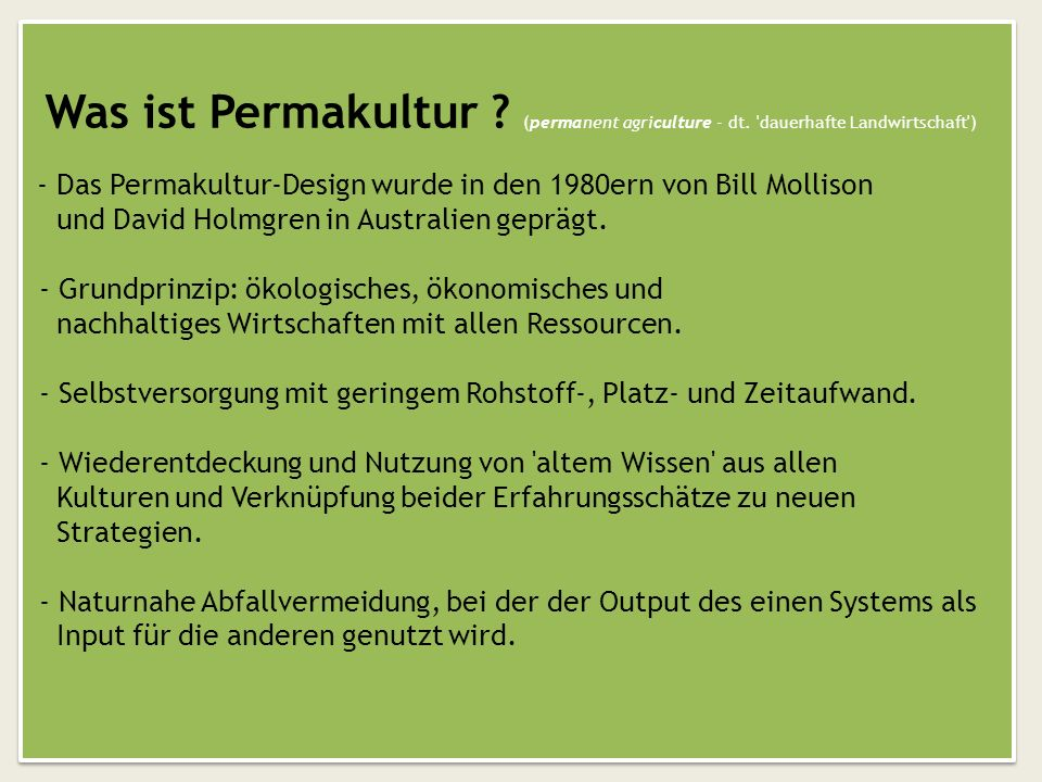 Was ist Permakultur. (permanent agriculture - dt