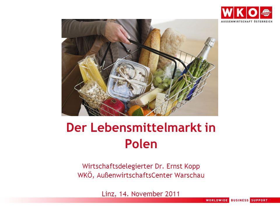 Der Lebensmittelmarkt in Polen Wirtschaftsdelegierter Dr