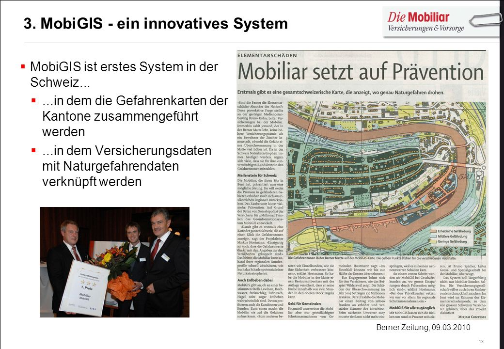 3. MobiGIS - ein innovatives System