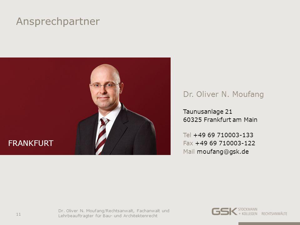 Ansprechpartner Dr. Oliver N. Moufang frankfurt Taunusanlage 21