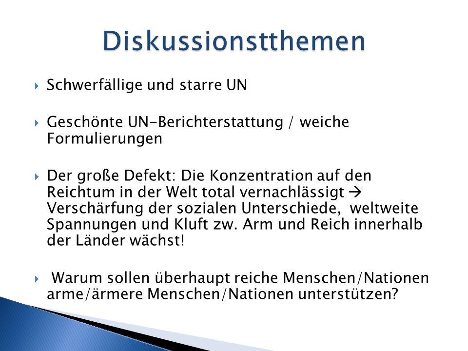 Diskussionstthemen Schwerfällige und starre UN