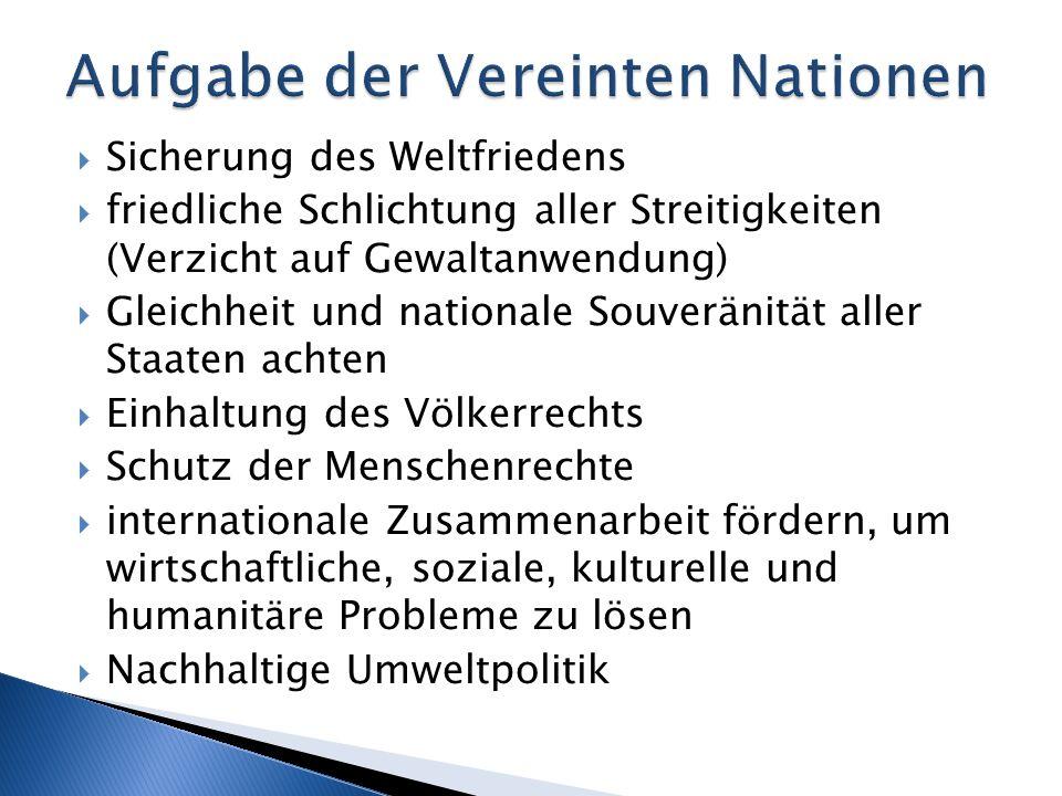 Aufgabe der Vereinten Nationen