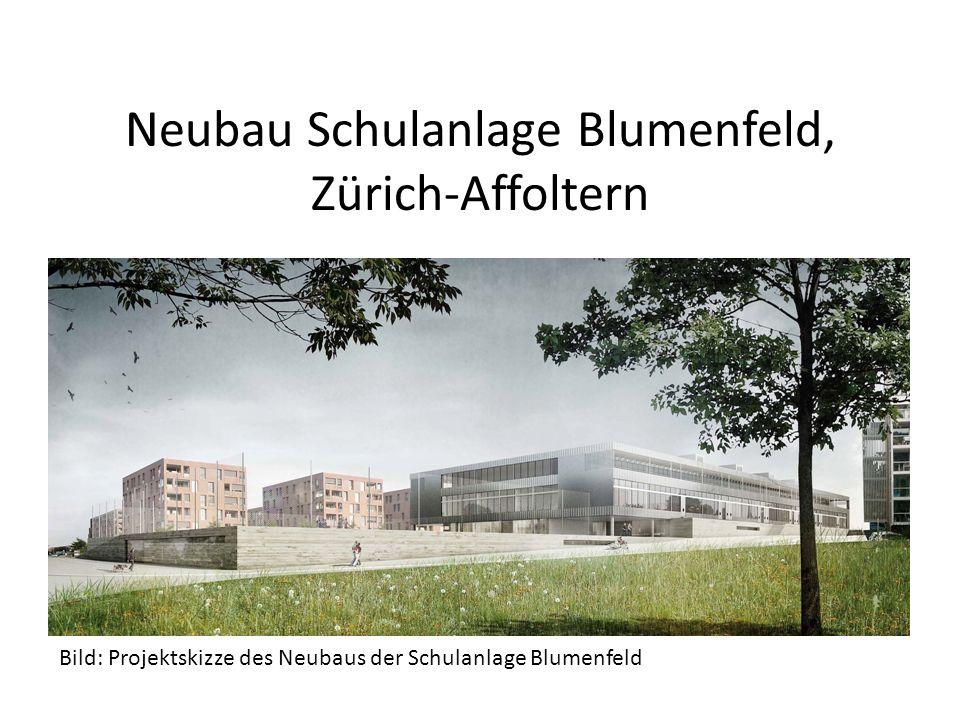 Neubau Schulanlage Blumenfeld, Zürich-Affoltern