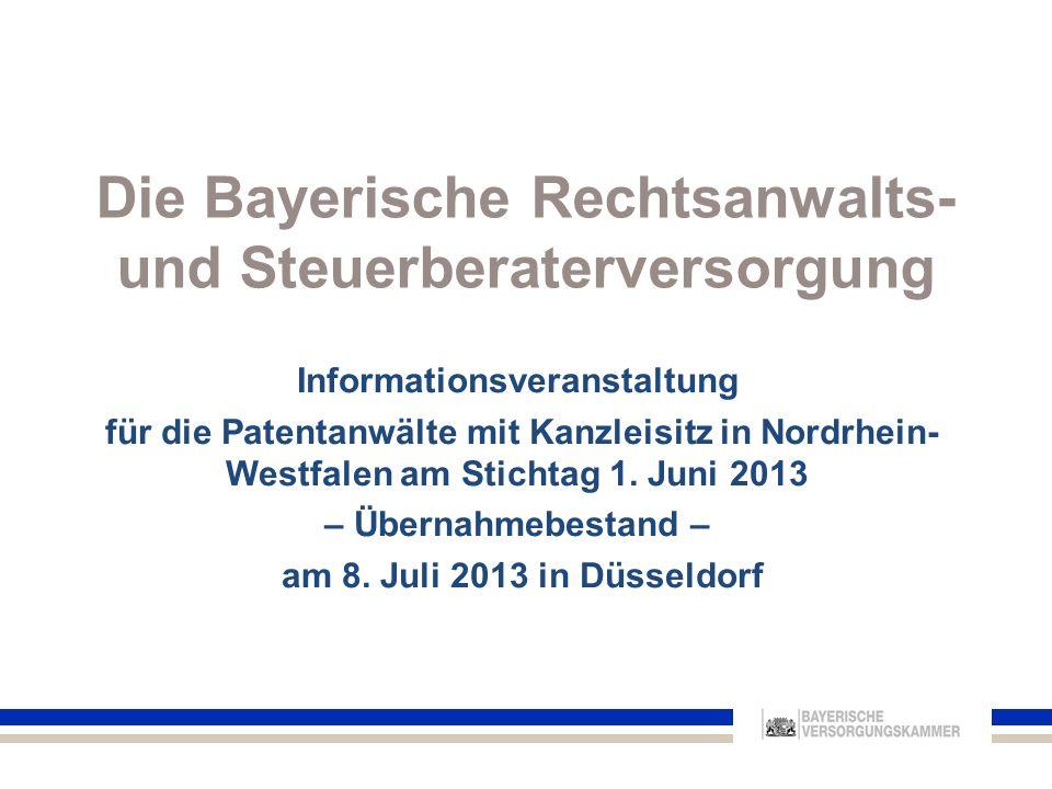 Die Bayerische Rechtsanwalts- und Steuerberaterversorgung