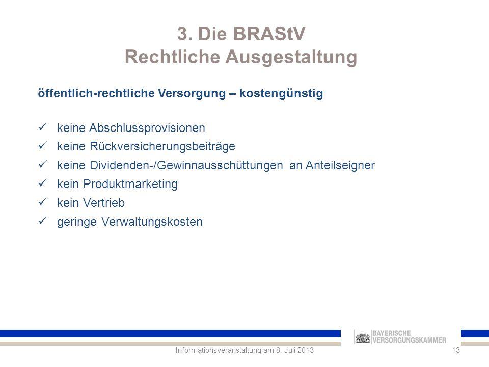 3. Die BRAStV Rechtliche Ausgestaltung