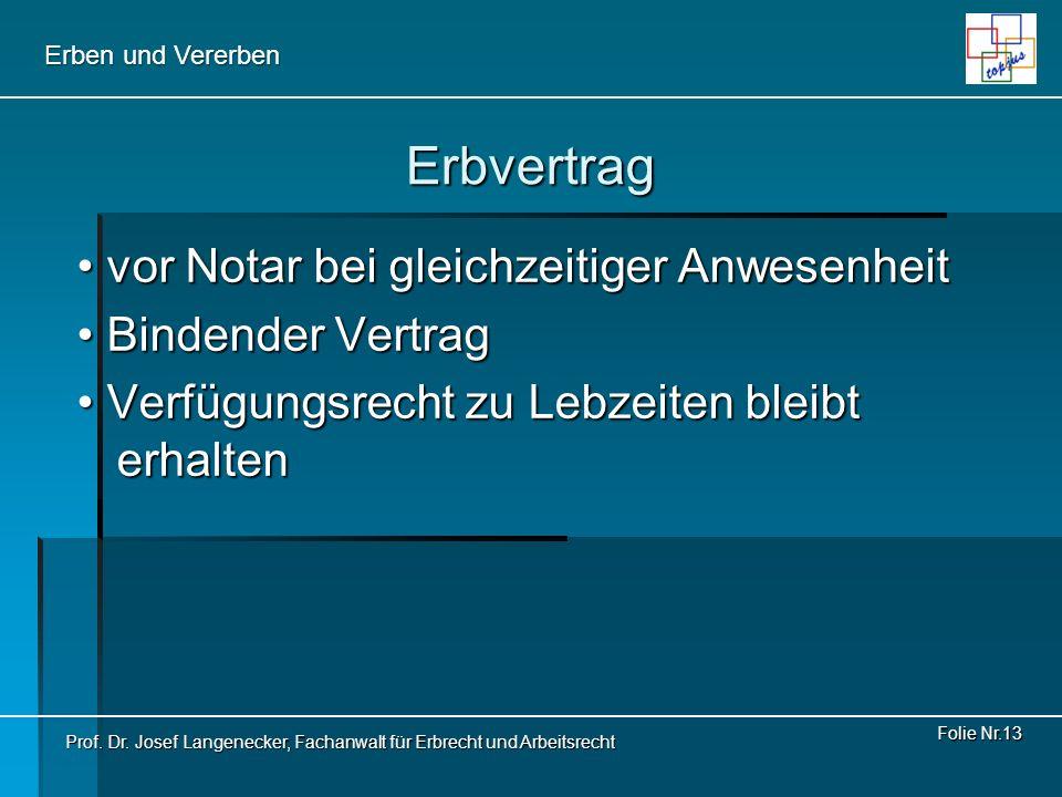 Erbvertrag • vor Notar bei gleichzeitiger Anwesenheit