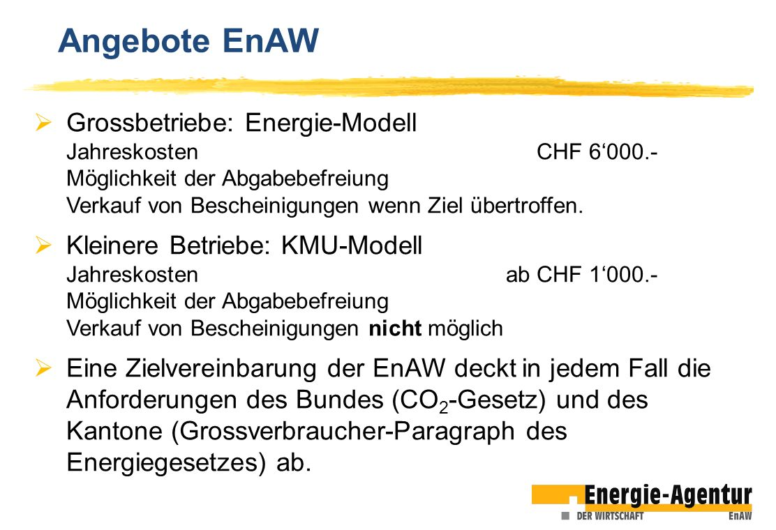 Angebote EnAW Grossbetriebe: Energie-Modell