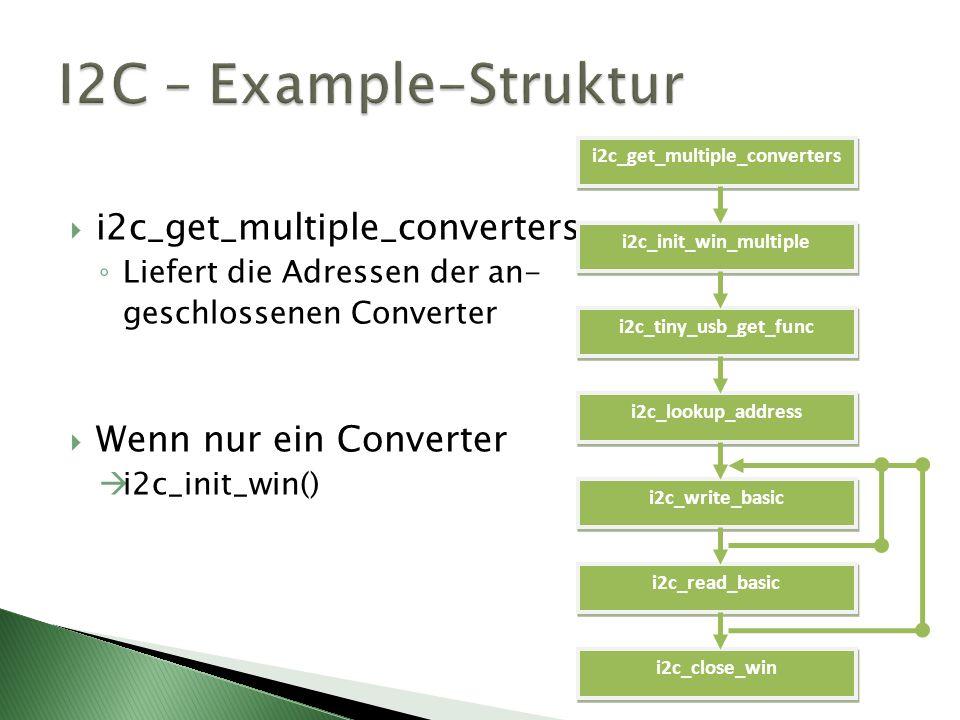 I2C – Example-Struktur i2c_get_multiple_converters