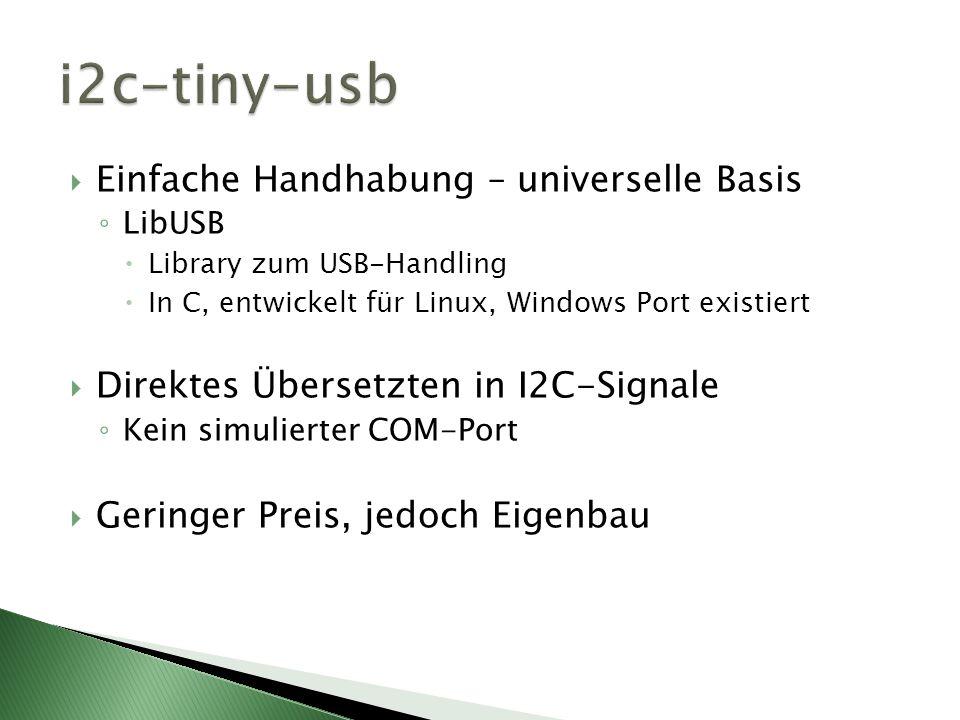 i2c-tiny-usb Einfache Handhabung – universelle Basis