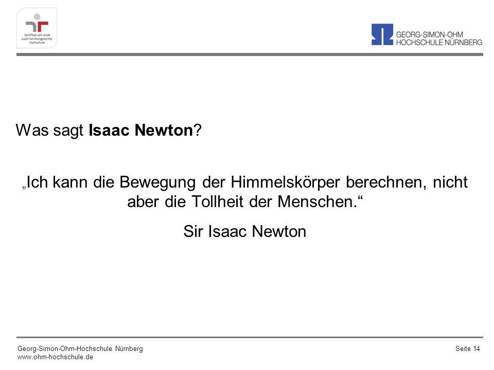 Was sagt Isaac Newton Sir Isaac Newton