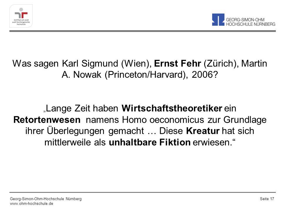 Was sagen Karl Sigmund (Wien), Ernst Fehr (Zürich), Martin A