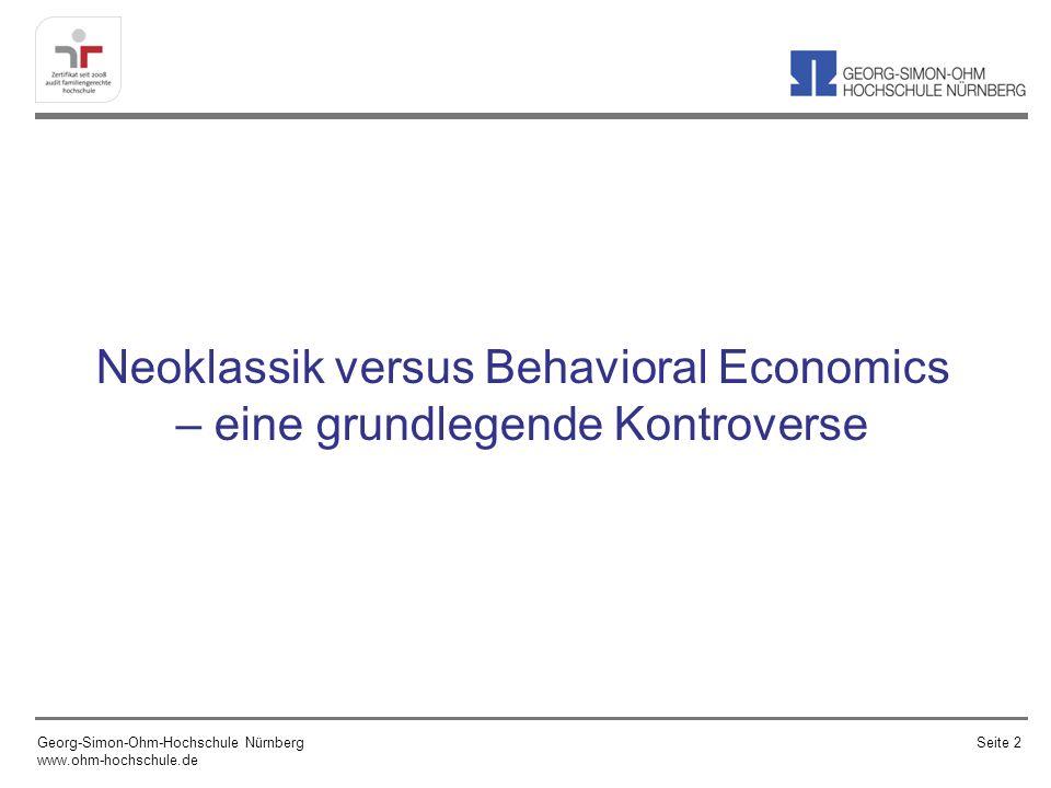 Neoklassik versus Behavioral Economics – eine grundlegende Kontroverse