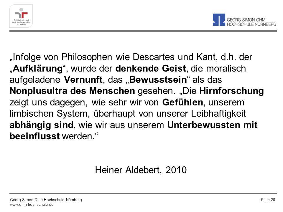 """""""Infolge von Philosophen wie Descartes und Kant, d. h"""