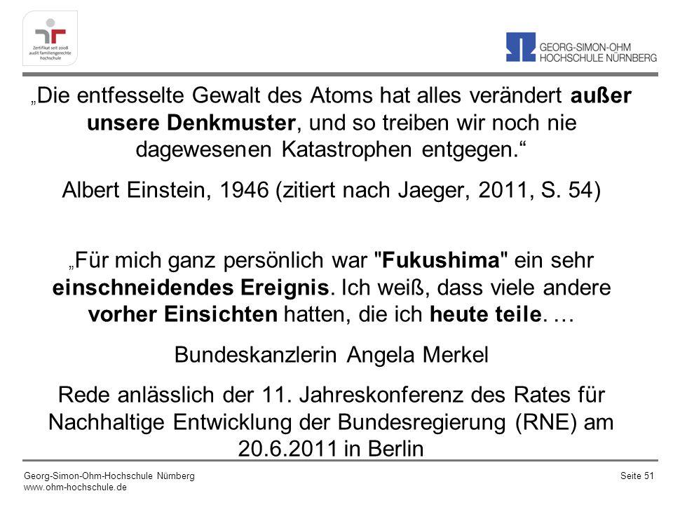 Albert Einstein, 1946 (zitiert nach Jaeger, 2011, S. 54)