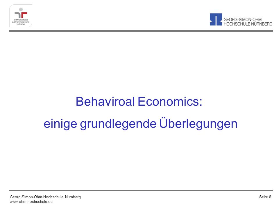 Behaviroal Economics: einige grundlegende Überlegungen