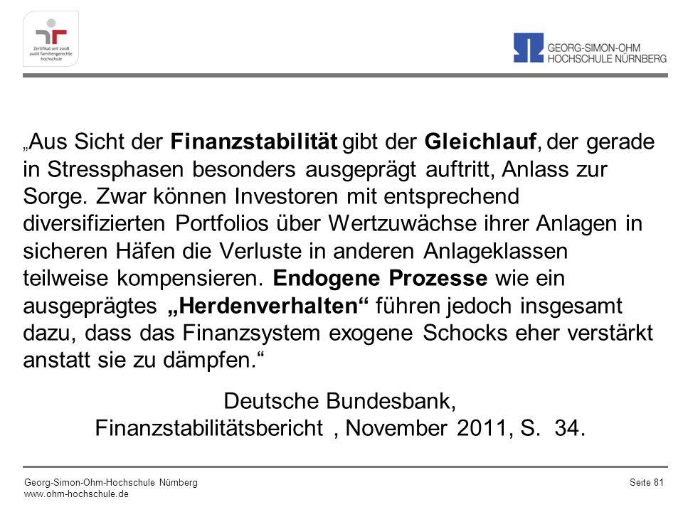 Deutsche Bundesbank, Finanzstabilitätsbericht , November 2011, S. 34.
