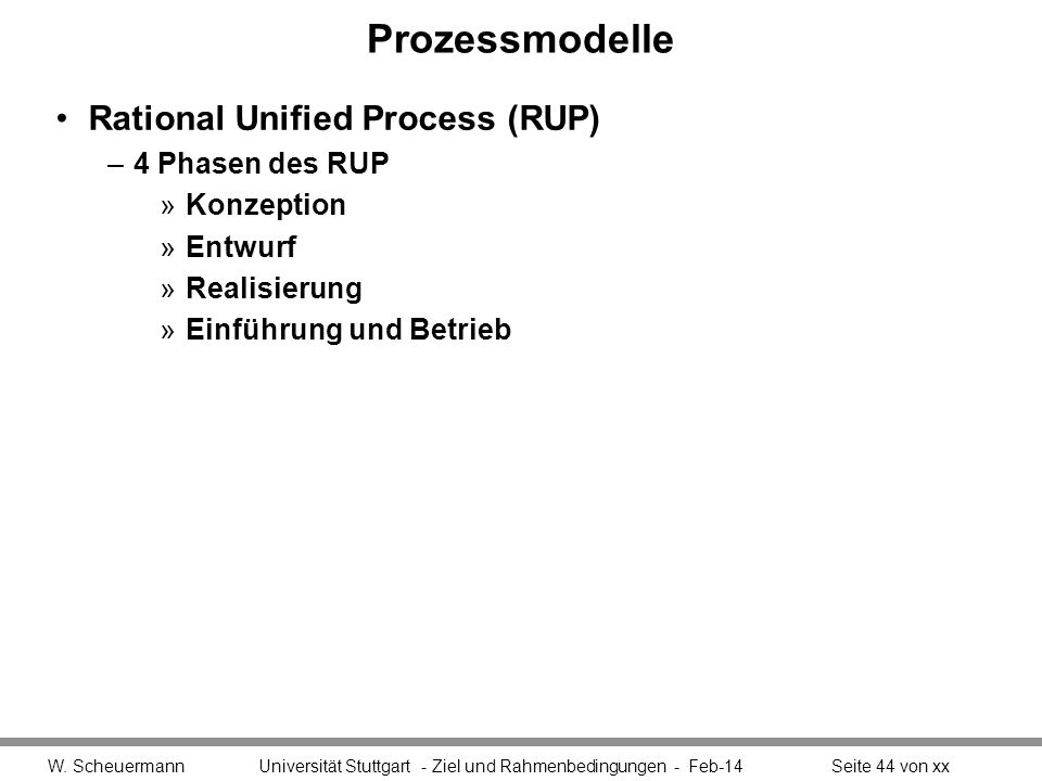 Prozessmodelle Rational Unified Process (RUP) 4 Phasen des RUP
