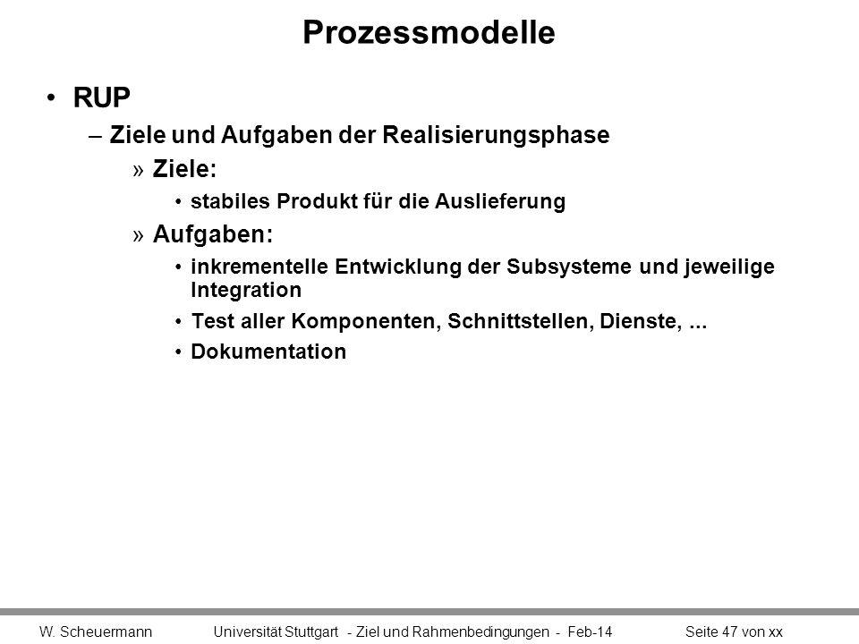 Prozessmodelle RUP Ziele und Aufgaben der Realisierungsphase Ziele:
