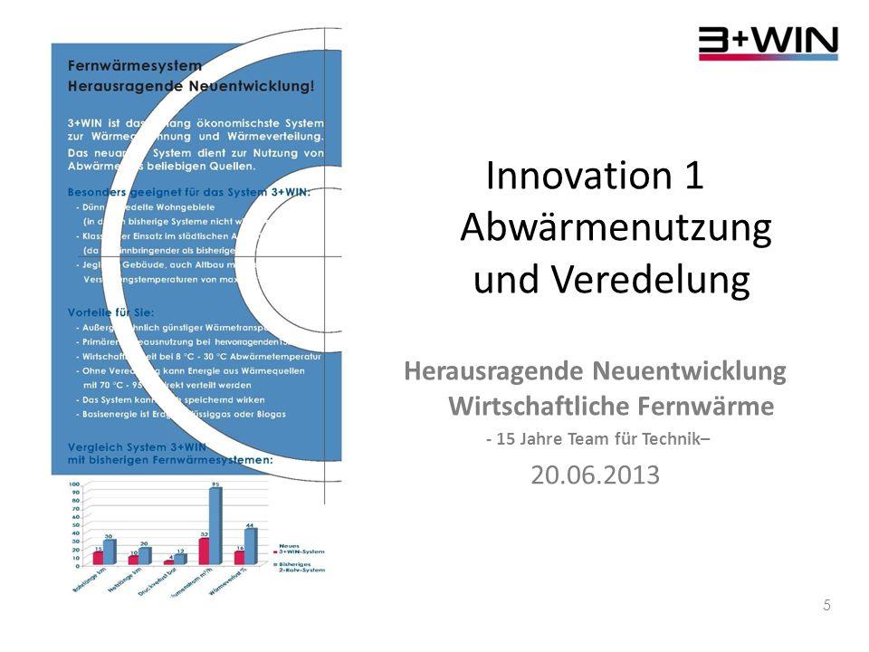 Innovation 1 Abwärmenutzung und Veredelung