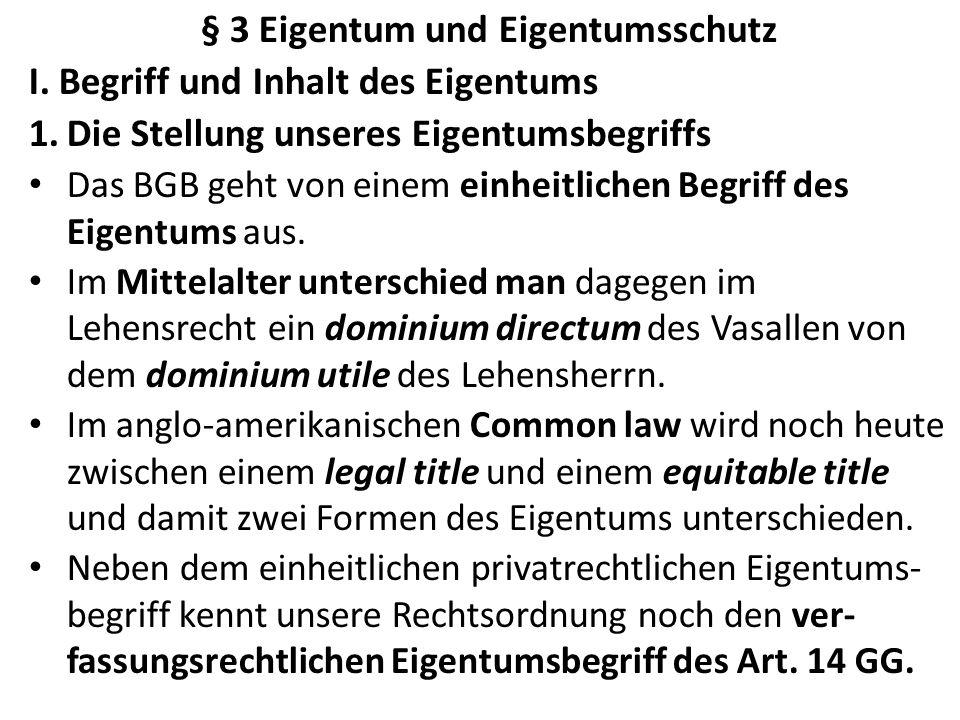 § 3 Eigentum und Eigentumsschutz