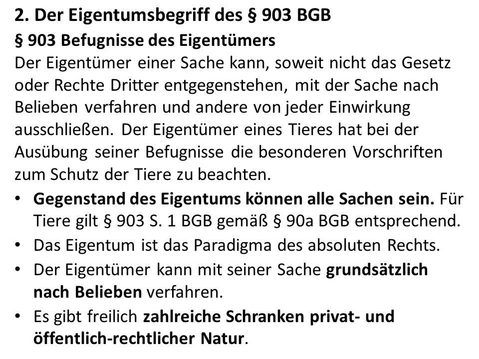 2. Der Eigentumsbegriff des § 903 BGB