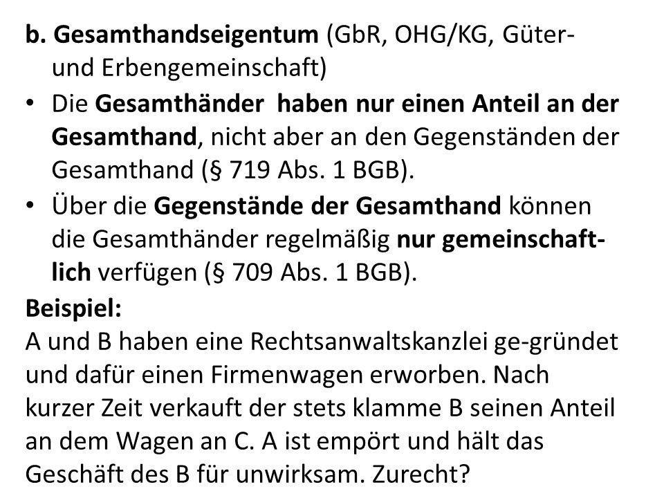 b. Gesamthandseigentum (GbR, OHG/KG, Güter- und Erbengemeinschaft)