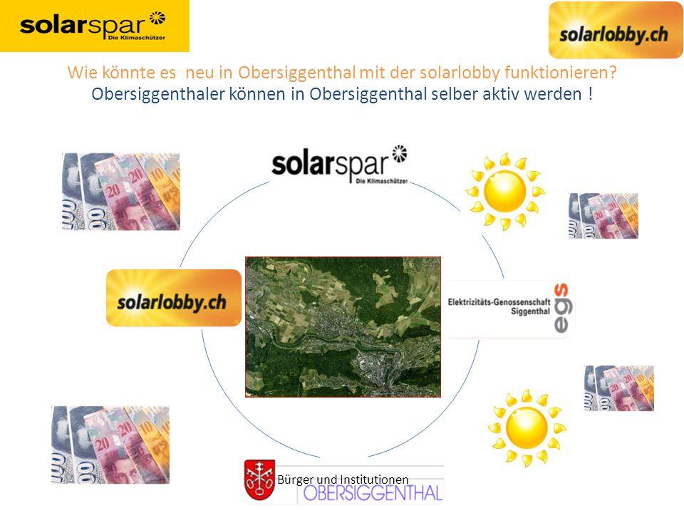 Wie könnte es neu in Obersiggenthal mit der solarlobby funktionieren