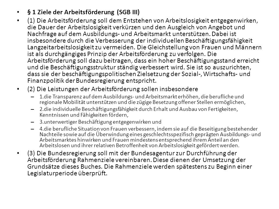 § 1 Ziele der Arbeitsförderung (SGB III)