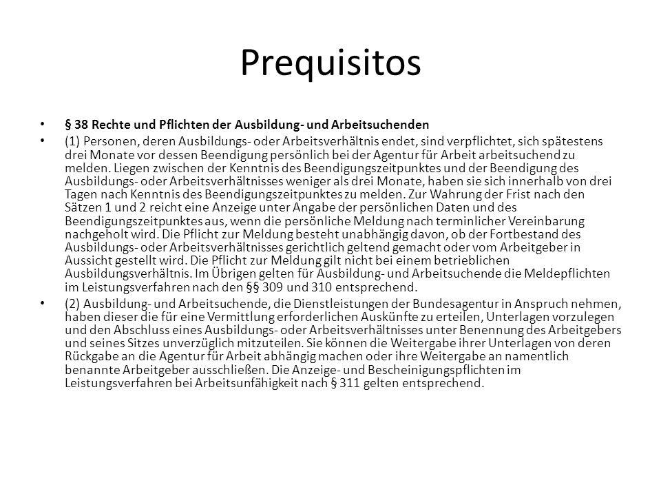 Prequisitos § 38 Rechte und Pflichten der Ausbildung- und Arbeitsuchenden.