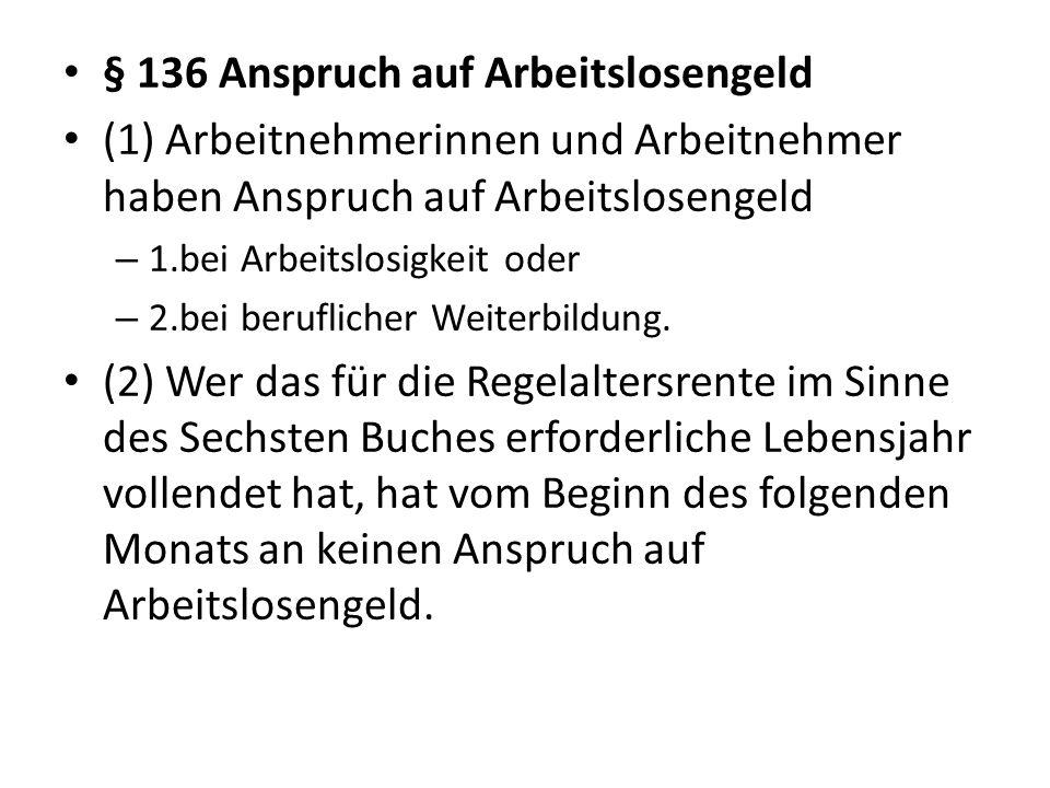 § 136 Anspruch auf Arbeitslosengeld