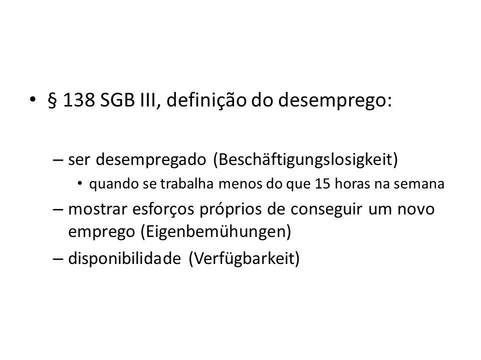 § 138 SGB III, definição do desemprego: