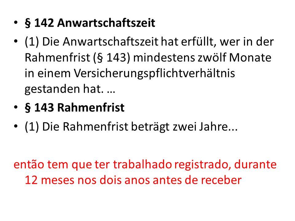 § 142 Anwartschaftszeit