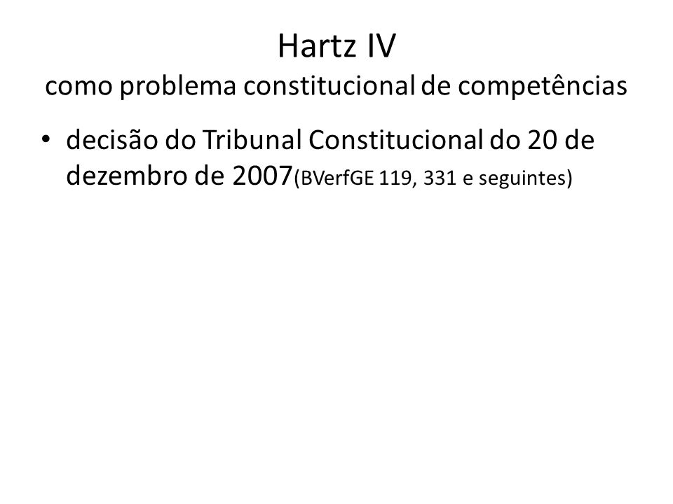 Hartz IV como problema constitucional de competências