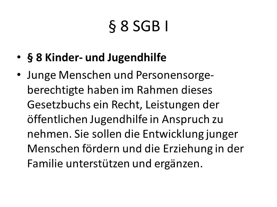 § 8 SGB I § 8 Kinder- und Jugendhilfe