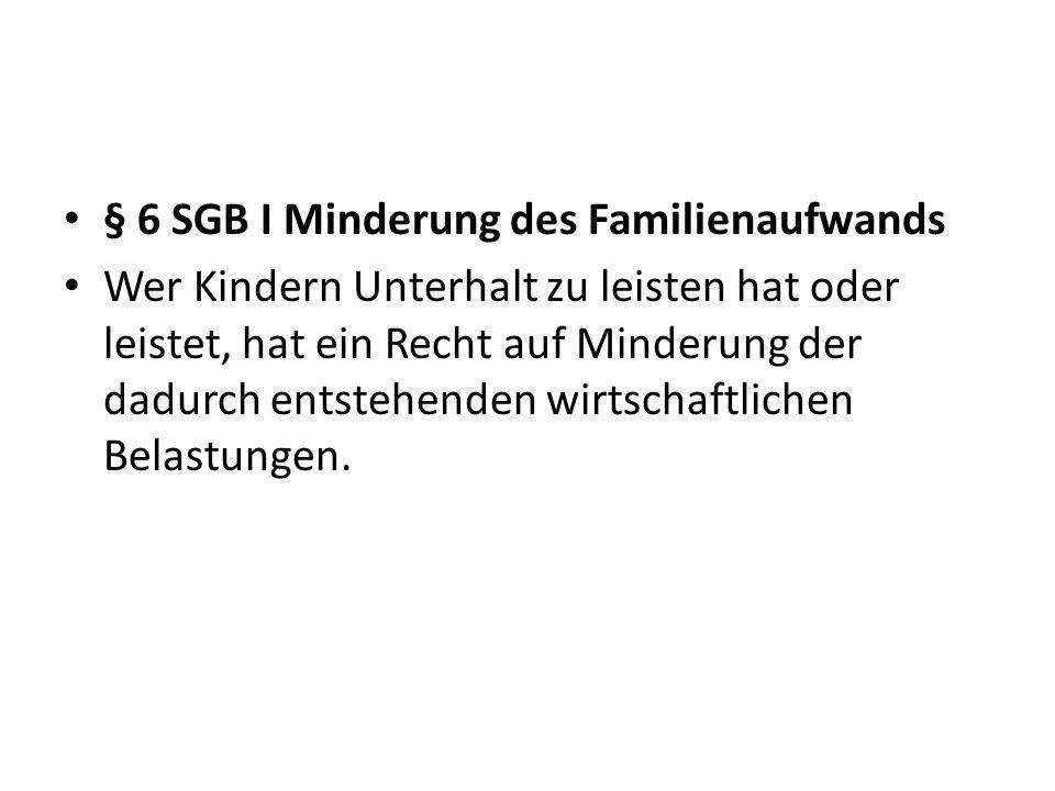 § 6 SGB I Minderung des Familienaufwands